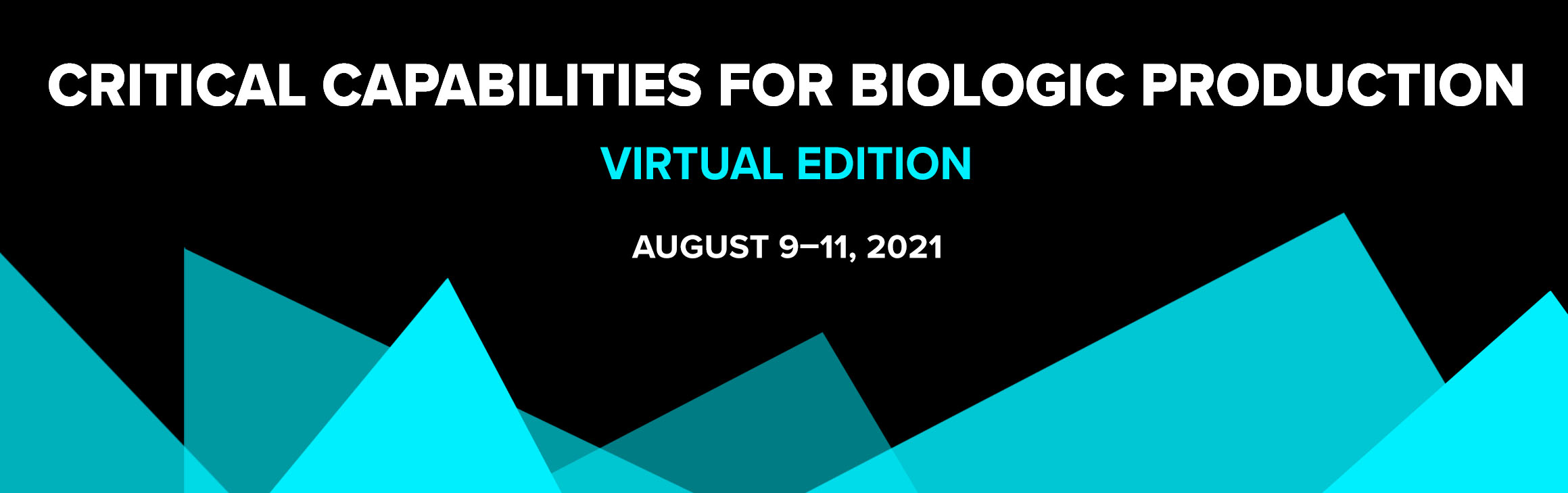 Critical Capabilities for Biologic Production